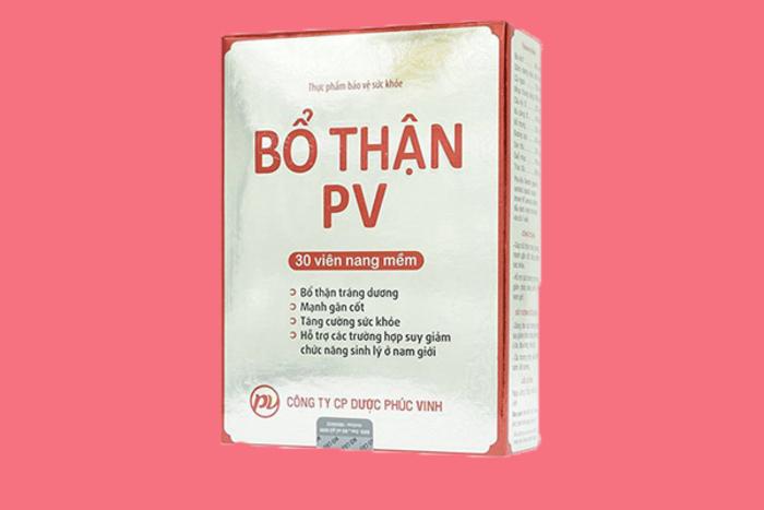 Bổ thận PV trở thành sản phẩm uy tín và phổ biến nhất trên thị trường hiện nay